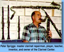 Peter Spriggs: master clarinet repairman, player, teacher, inventor, and owner of the Clarinet Center.