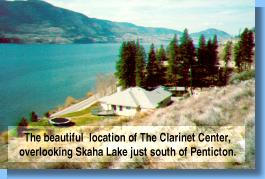 The beautiful location of the Clarinet Center, just south of Penticton, British Columbia.